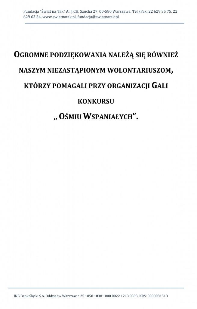 """Fundacja """"Œwiat na Tak"""" Al. J.CH. Szucha 27, 00-580 Warszawa, Te"""